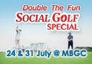 Double The Fun Social Golf Special (24 & 31 July)